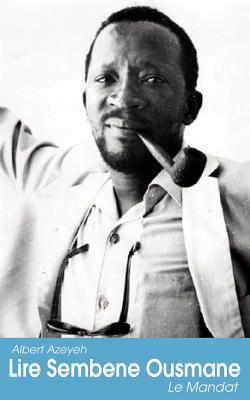 Lire Sembene Ousmane By Azeyeh, Albert